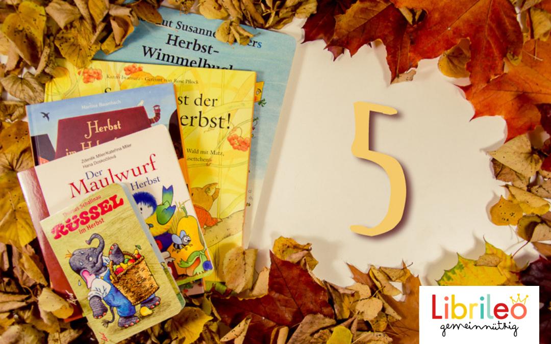 Unsere TOP 5 Kinderbücher: Lesetipps für den Herbst