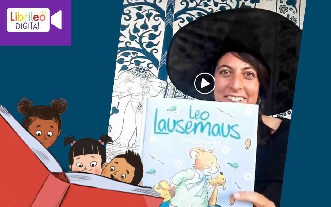 Digitale Lesestunde #12 Leo Lausemaus trödelt mal wieder