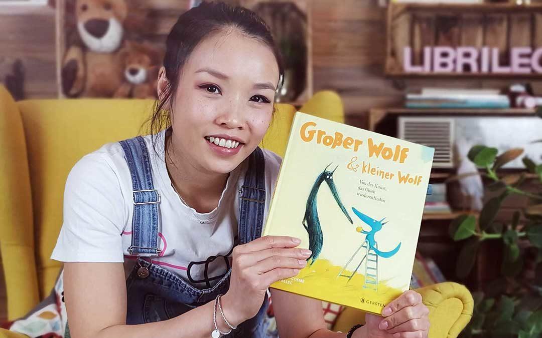 Großer Wolf & kleiner Wolf – von der Kunst, das Glück wiederzufinden