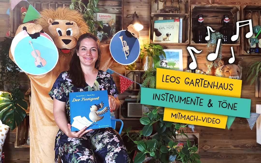 Leos Gartenhaus |Instrumente & Töne